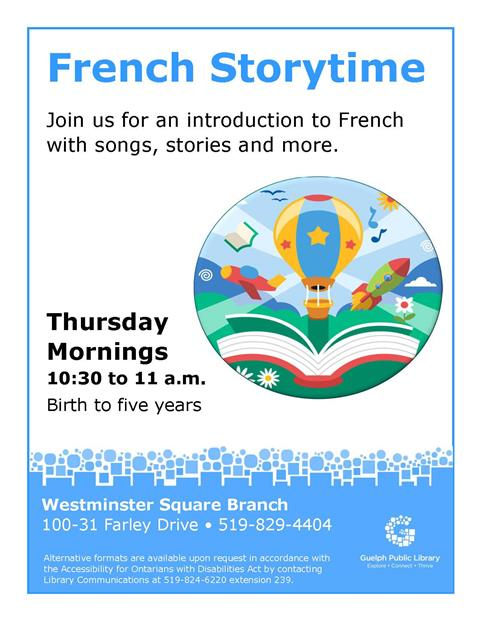 Join us every Thursday morning at our Westminster Square Branch for French Storytime. 10:30 a.m.