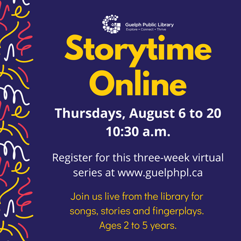 Register our three week online session of Storytime Online, Thursdays at 10:30 a.m. for children ages 2 to 5 years.