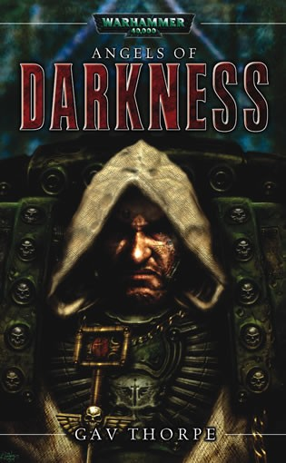 Cover of Angels of Darkness by Gav Thorpe