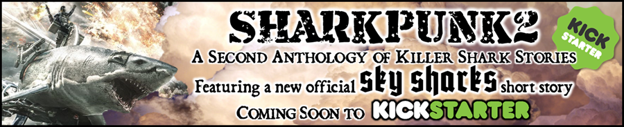 Sharkpunk 2 Coming Soon to Kickstarter (28th January 12noon)