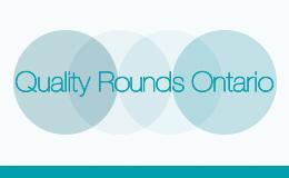 Quality Rounds Ontario