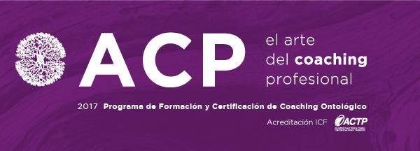 El Arte del Coaching Profesional - ACP