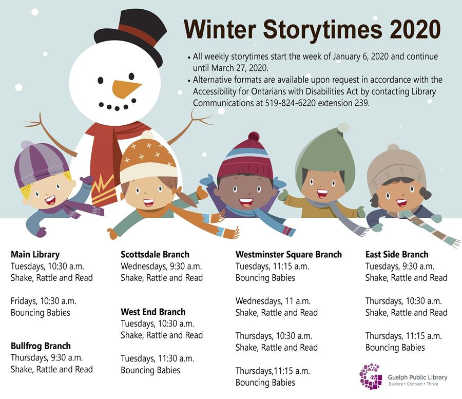 All weekly storytimes start the week of January 6 and continue until March 27, 2020. Full event details for both our Shake rattle and read and our Bouncing Babies programs are available at http://guelphpl.libnet.info/events?v=list