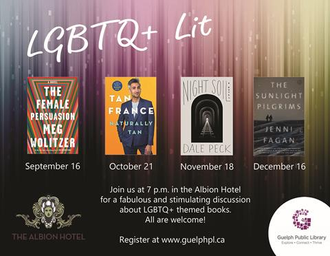 Register for our LGBTQ+ Lit Book Club that meets once a month at the Albion. Learn more and register at http://guelphpl.libnet.info/event/2907728. Next meeting is on September 16 at 7 p.m.