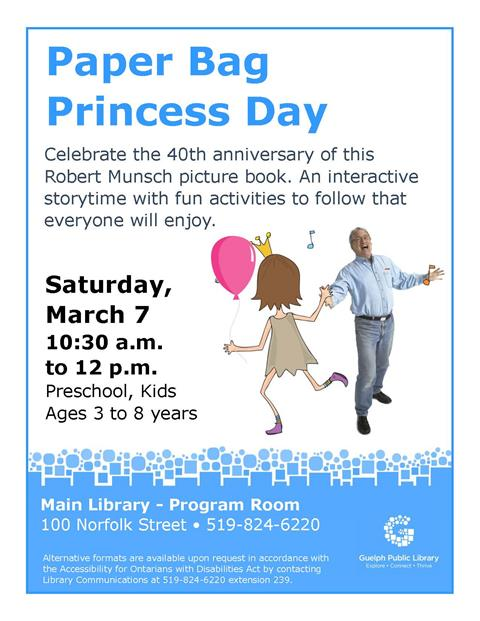 Children ages 3 to 8 are invited to join us for a special Paper Bag Princess day event to celebrate the 40th anniversary of this Robert Munsch book. Saturday March 7 from 10:30 am to noon at the Main Library.