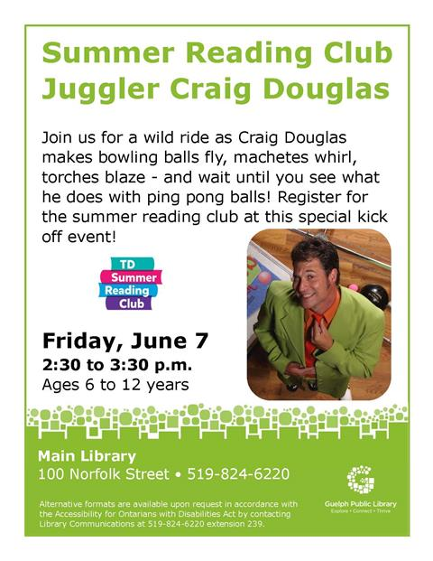 Join us at the Main Library on Friday June 7 at 2:30pm for a special summer reading club Juggling event with Craig Douglas! Free.