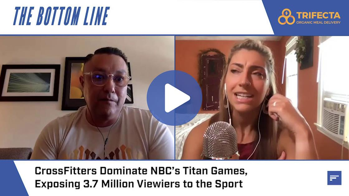 CrossFitters Dominate Titan Games, Exposing 3.7M Viewers to the Sport of Fitness