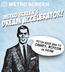 Metro Screen's Dream Accelerator