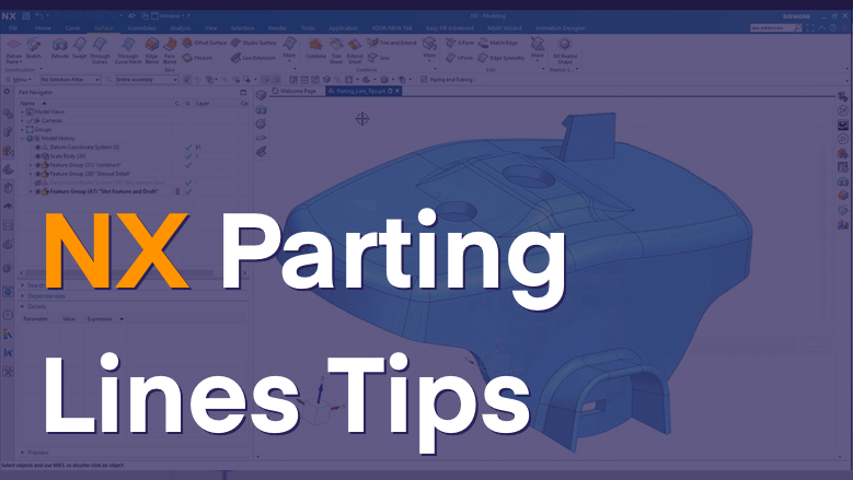 NX Parting Lines Tips Video