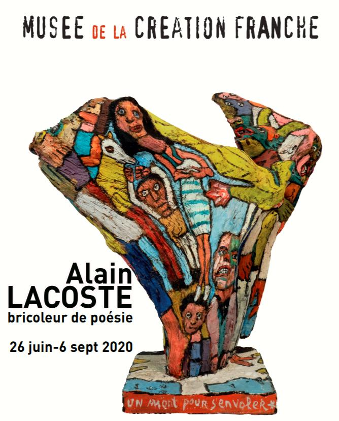 ALAIN LACOSTE at the Musée de La Création Franche