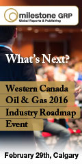 Ad: Milestone GRP - Western Canada Oil and Gas 2016 Industry Roadmap event