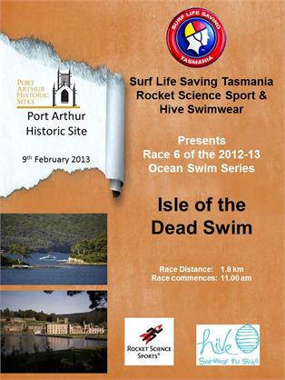 Surf&#32;Lifesaving&#32;Tasmania&#32;will&#32;conduct&#32;a&#32;competitive&#32;swim&#32;around&#32;the&#32;Isle&#32;of&#32;the&#32;Dead&#32;at&#32;Port&#32;Arthur&#32;this&#32;Saturday,&#32;9&#32;February.