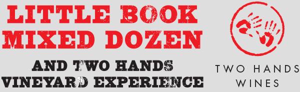 Little Book Mixed Dozen & Two Hands Vineyard Experience