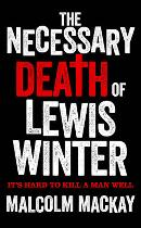 Necessary Death of Lewis Winter