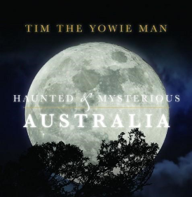 Haunted and Mysterious Australia