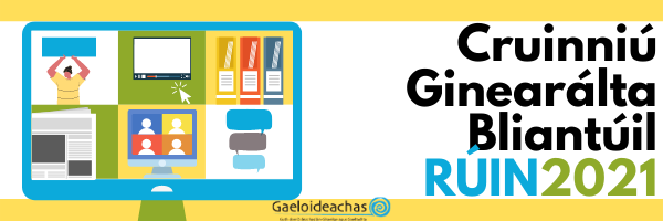 https://gaeloideachas.ie/maidir-gaeloideachas/cruinniu-ginearalta/?lang=ga