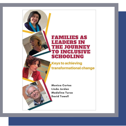 Families as leaders in the journey to inclusive education