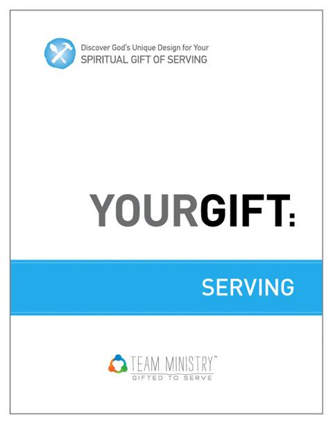 Your Gifts: Serving