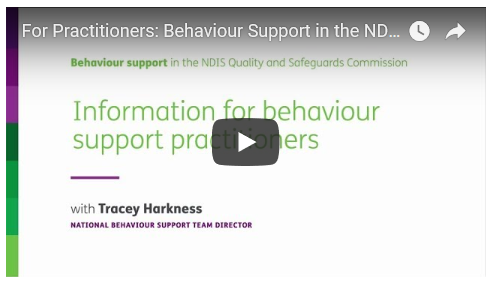 For Practitioners: Behaviour Support in the NDIS Commission
