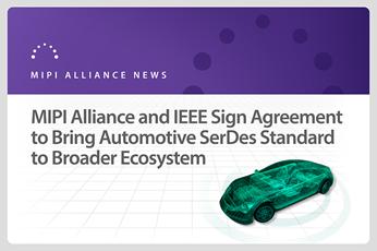 MIPI and IEEE SA sign MOU