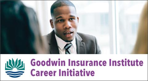 Goodwin Insurance Institute Career Initiative
