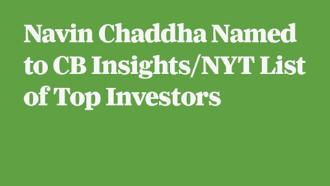 Navin Chaddha Named to CB Insights/NYT List of Top Investors