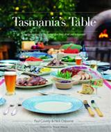 Tasmania's Table by Paul County and Nick Osborne