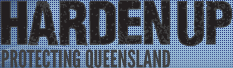 Harden Up - Protecting Queensland