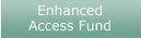 Enhanced Access Fund