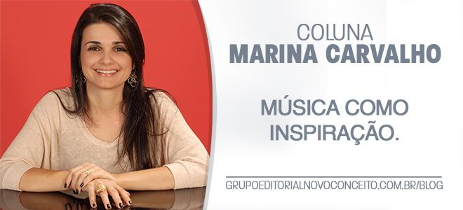 Marina Carvalho - Música como inspiração