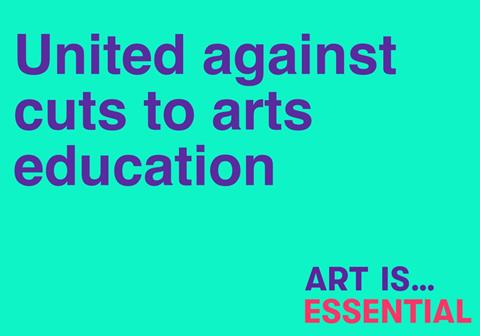 Image description: Graphic with a bright turquoise background with the large words 'United against cuts to art education, ART IS ESSENTIAL'