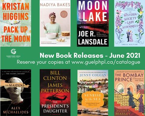 Library advertisement for new book releases coming in June 2021. Reserve your copies at www.guelphpl.ca/catalogue. For a full list, please email askus@guelphpl.ca.