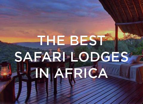 The best safari lodges in Africa