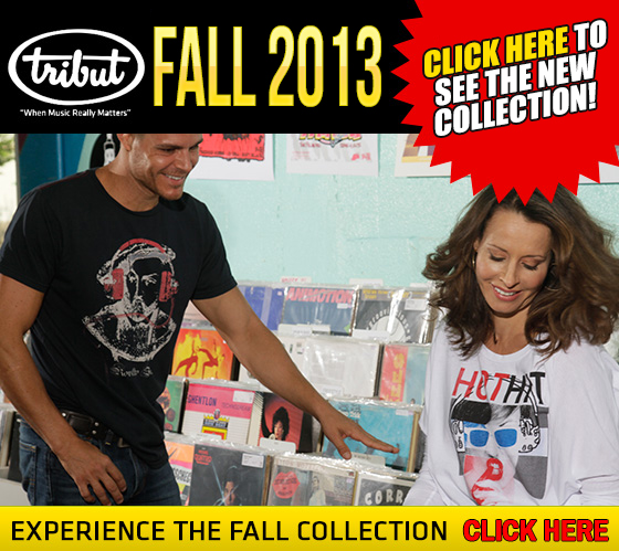 Tribut Apparel, 'When Music Really Matters'. The New 2013 Fall Line. 1st look for Joe Bonamassa fans! Click here to see fall collection. Experience the Fall Collection. Click Here