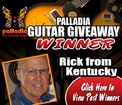 Palladia Acoustic Signed Guitar Giveaway Winner! Congratulations Rick from Kentucky! Click here to view past winners!