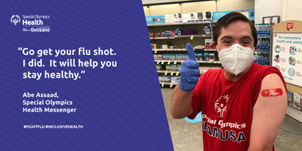 Special Olympics Health Messenger Abe got the flu shot