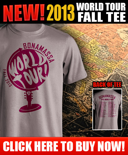 NEW 2013 Joe Bonamassa World Tour Fall tee! Click here to buy now!