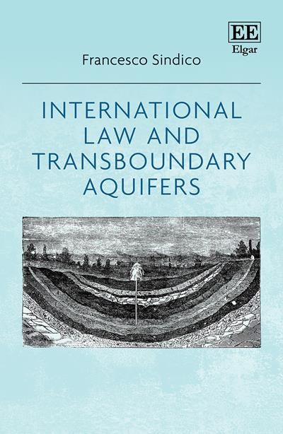International Law and Transboundary Aquifers, F Sindico