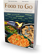 Food to Go - by Frank and Sue Wall, and Deb Hadskis