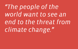 """""""The people of the world want to see an end to the threat from climate change."""" – Lesley-Anne Knight"""