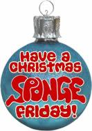 Christmas SPONGE Fridays!